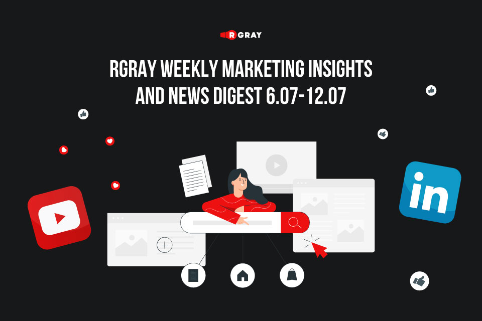 Rgray weekly marketing insights and news digest