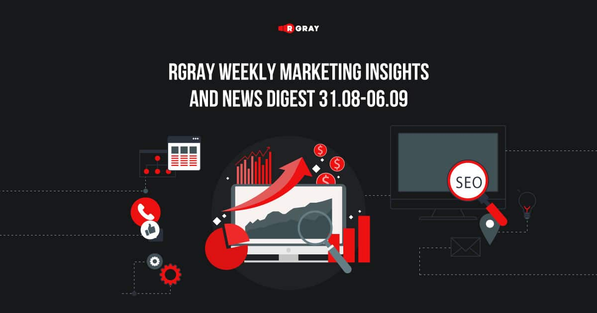 rgray weekly marketing insight and news digest 3108-0609