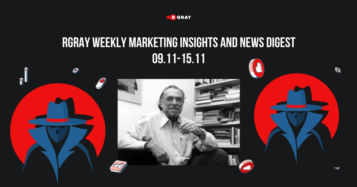 rgray weekly marketing insight and news digest 0911-1511