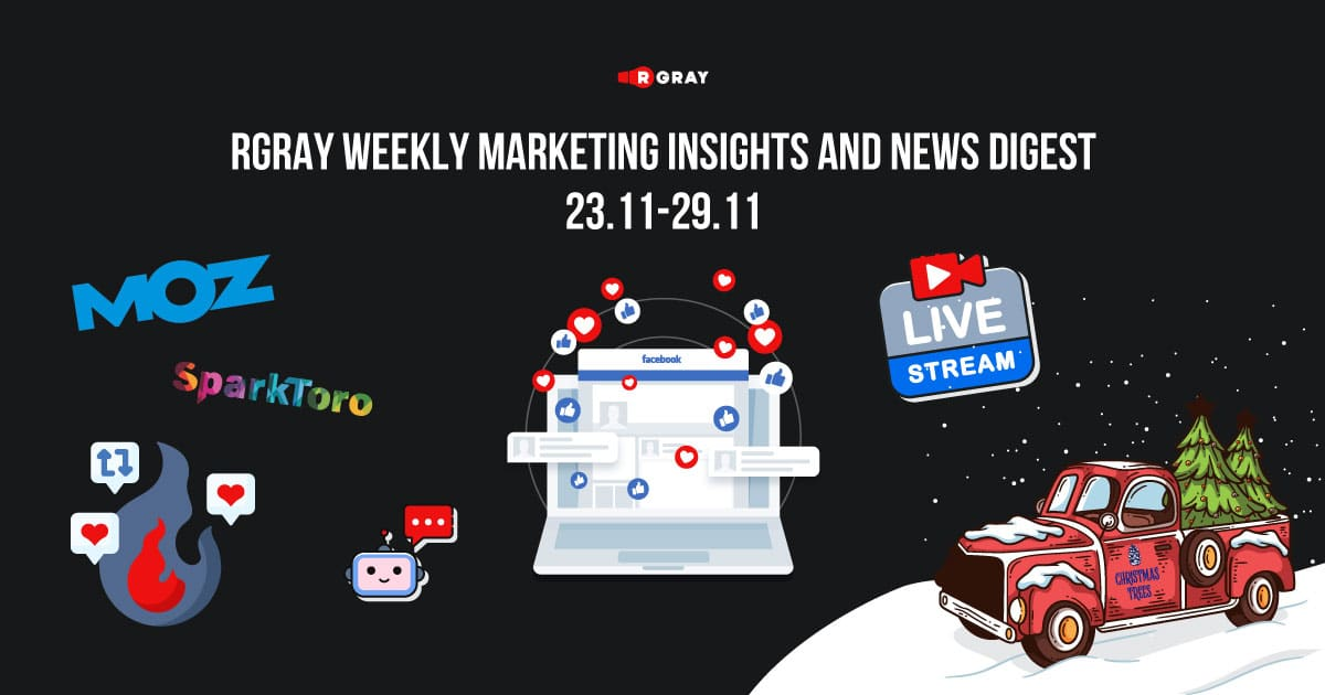 rgray weekly marketing insight and news digest 2311-2911