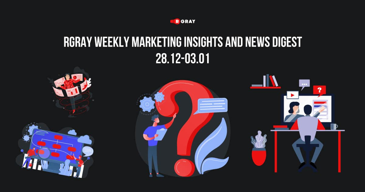 rgray weekly marketing insight and news digest 2812-0301