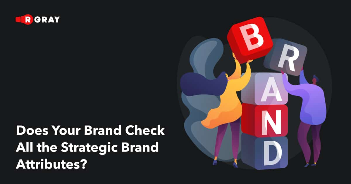 Does Your Brand ✅Check All the Strategic Brand Attributes?