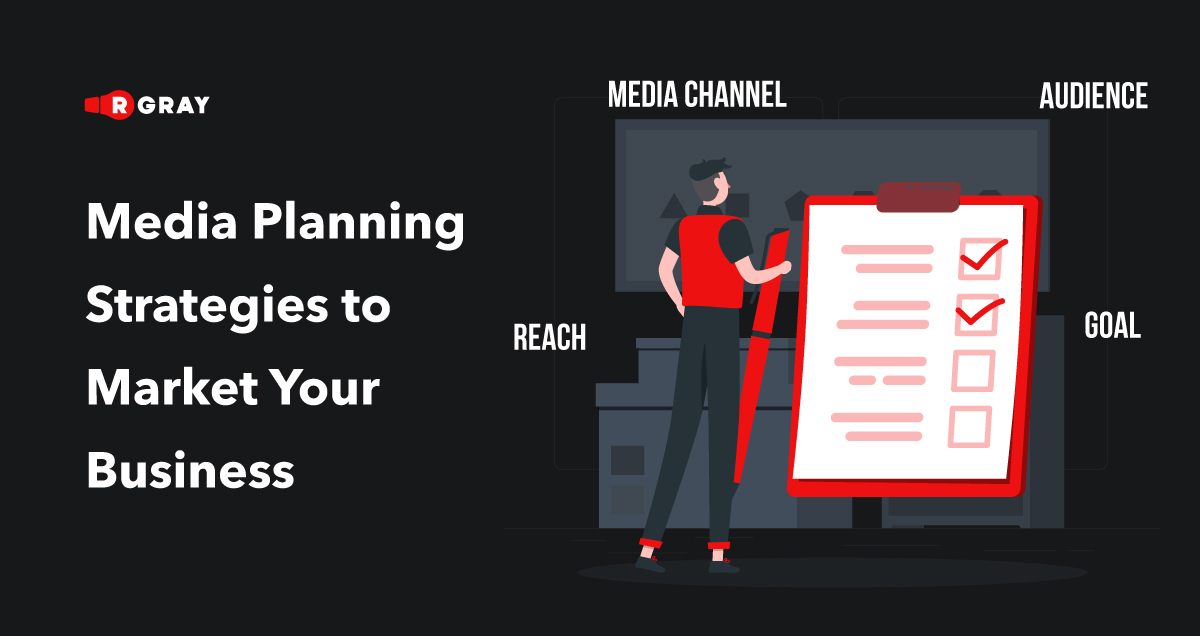 Media Planning Strategies to Market Your Business