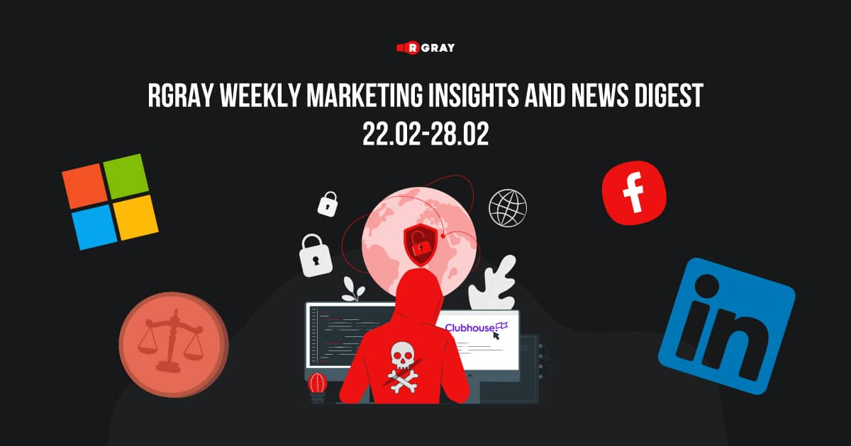 rgray weekly marketing insight and news digest 2202-2802