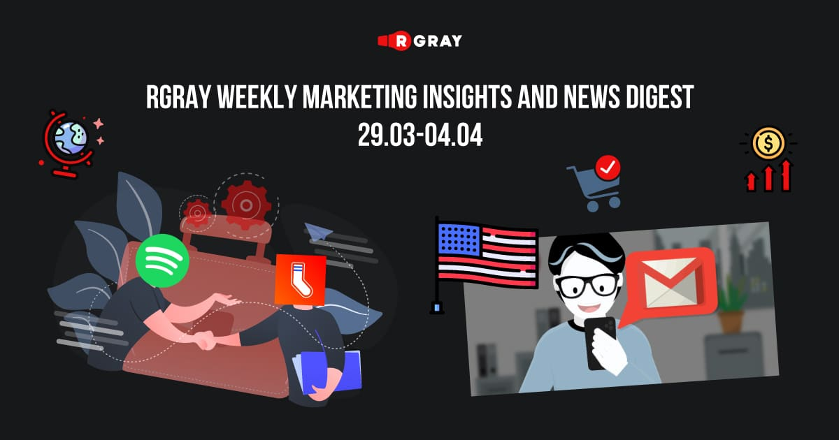 rgray weekly marketing insight and news digest 29.03-04.04