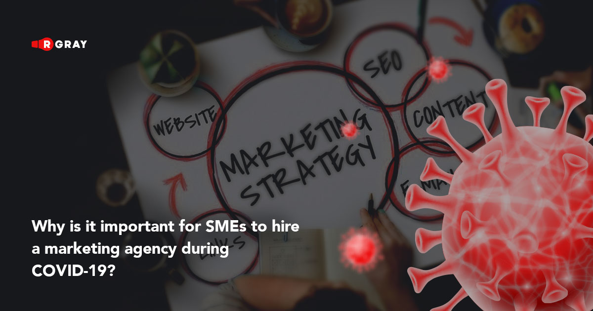 Why is it important for SMEs to hire a marketing agency during COVID-19?