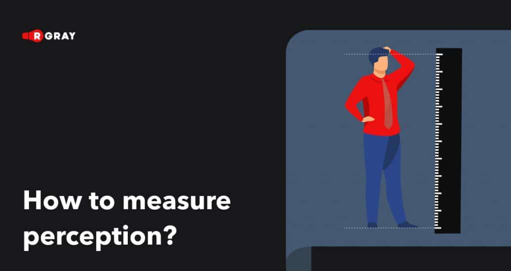 how to measure perception?