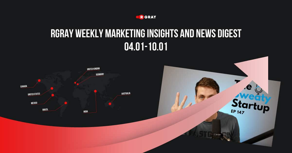 Weekly Marketing Insights and News Digest (04-10 January)