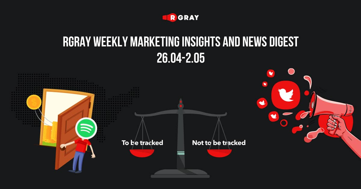 rgray weekly marketing insight and news digest 26.04-02.05