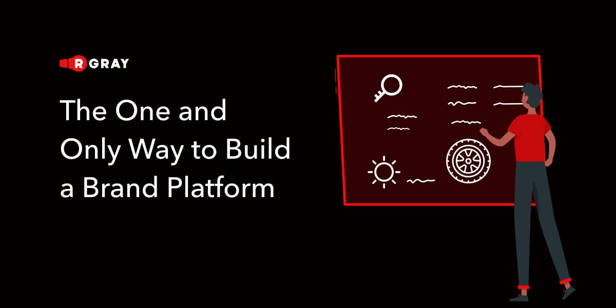 The One and Only Way to Build a Brand Platform
